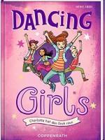 Heike Abidi – Dancing Girls (Bd. 1): Charlotte hat den Dreh raus