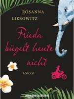 Rosanna Liebowitz – Frieda bügelt heute nicht