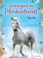 Tanja Janz – Sommerglück im Pferdeinternat