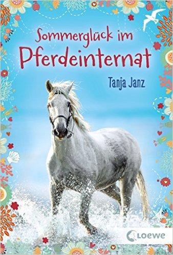 Janz Sommerglueck Pferdeinternat
