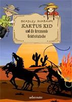 Bradley Buxbaum – Kaktus Kid und die brennende Geisterkutsche