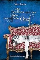 Nina Robin – Porthos und der vergiftete Graf: Mit Herz und Hund