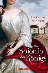 Heike Eva Schmidt – Die Spionin des Königs