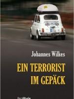 Dr. Johannes Wilkes – Ein Terrorist im Gepäck
