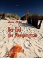 Dr. Johannes Wilkes – Der Tod der Meerjungfrau