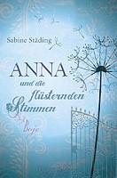 Sabine Städing – Anna und die flüsternden Stimmen