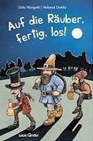 Udo Weigelt – Auf die Räuber, fertig, los