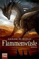 Akram El-Bahay – Flammenwüste