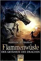 Akram El Bahay – Flammenwüste – Der Gefährte des Drachen