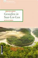 Genießen in Saar-Lor-Lux: 66 Lieblingsplätze und 11 Genusstipps