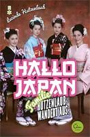 Lucinde Hutzenlaub – Hallo Japan: Familie Hutzenlaub wandert aus.