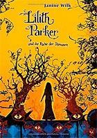 Janine Wilk – Lilith Parker, Band 4: Lilith Parker, und die Rache der Dämonen