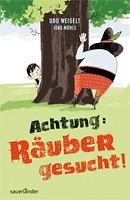 Udo Weigelt – Achtung: Räuber gesucht!