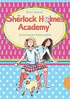 Anja Wagner – Die Sherlock-Holmes-Academy 02. Geheimcode Katzenpfote