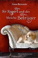Anna Bernstein – Sir Rupert und der bleiche Betrüger