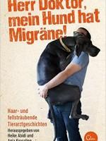 Heike Abidi / Anja Koeseling – Herr Doktor, mein Hund hat Migräne!