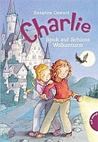 Susanne Oswald – Charlie 02, Spuk auf Schloss Wolkenturm