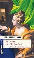 Sebastian Thiel – Die Dirne vom Niederrhein