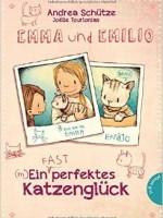 Andrea Schütze – Emma und Emilio – ein (fast) perfektes  Katzenglück