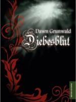 Dawn Grunwald – Diebesblut