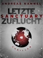 Andreas Kammel – Sanctuary – Letzte Zuflucht