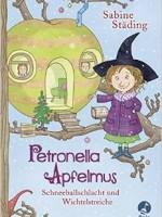 Sabine Städing – Petronella Apfelmus: Schneeballschlacht und Wichtelstreiche