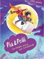 Anna Herzog – Pia & Polli, Zum Hexen braucht man Schokolade