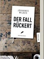 Dr. Johannes Wilkes – Der Fall Rückert. Erlangen Krimi