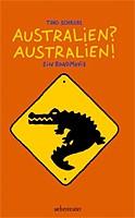 Tino Schrödl – Australien? Australien!