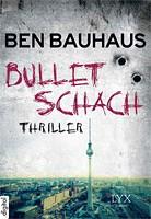 Ben Bauhaus – Bullet Schach