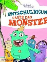 Udo Weigelt – Entschuldigung, sagte das Monster