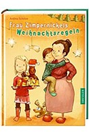 Andrea Schütze – Frau Zimpernickels Weihnachtsregeln