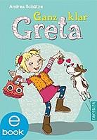 Andrea Schütze – Ganz klar Greta (eBook)