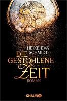 Heike Eva Schmidt – Die gestohlene Zeit