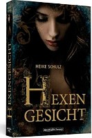Heike Schulz – Hexengesicht