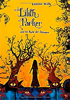 Lilith Parker, Band 4: Lilith Parker, und die Rache der Dämonen