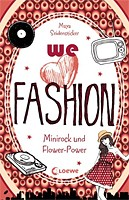 Maya Seidensticker – We love fashion – Minirock & Flower-Power
