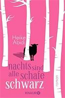 Heike Abidi – Nachts sind alle Schafe schwarz