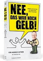 Sebastian Thiel – Nee, das war noch Gelb! Polizistenalltag.