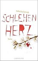 Heike Eva Schmidt – Schlehenherz