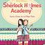 Die Sherlock Holmes Academy