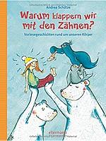 Andrea Schütze – Warum klappern wir mit den Zähnen?