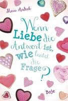Mara Andeck – Wenn Liebe die Antwort ist, wie lautet die Frage? Lilias Tagebuch