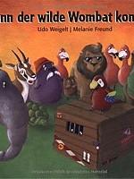 Udo Weigelt – Wenn der wilde Wombat kommt