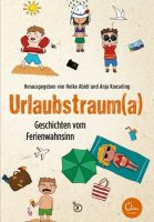 Abidi / Koeseling: Urlaubstraum(a)- Geschichten vom Ferienwahnsinn.
