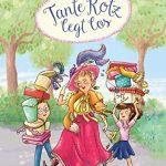 Tante Rotz legt los  – ein neues Kinderbuch von Andrea Schütze